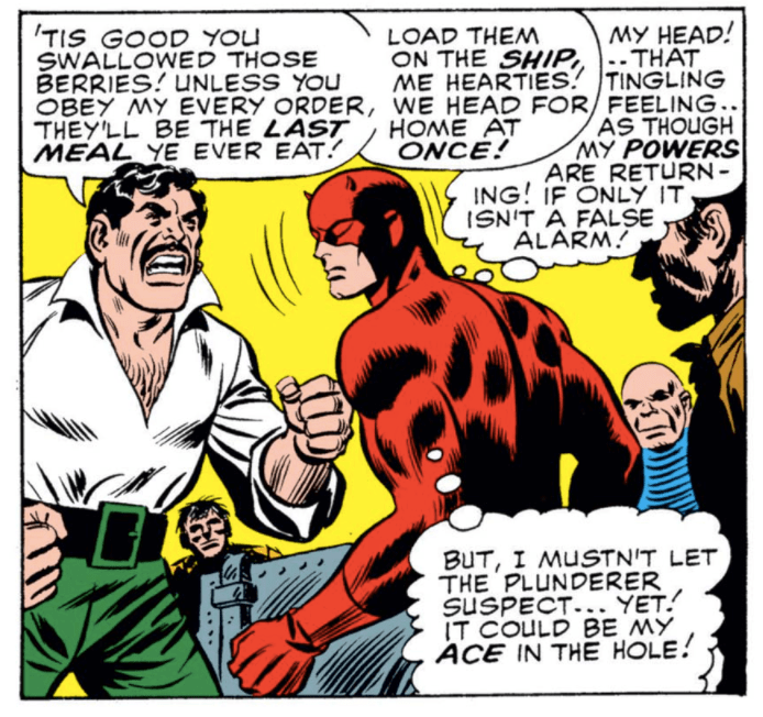 Daredevil is being yelled at by the Plunderer in Daredevil #13. He notes to himself that he is experiencing the tingling of his senses returning.
