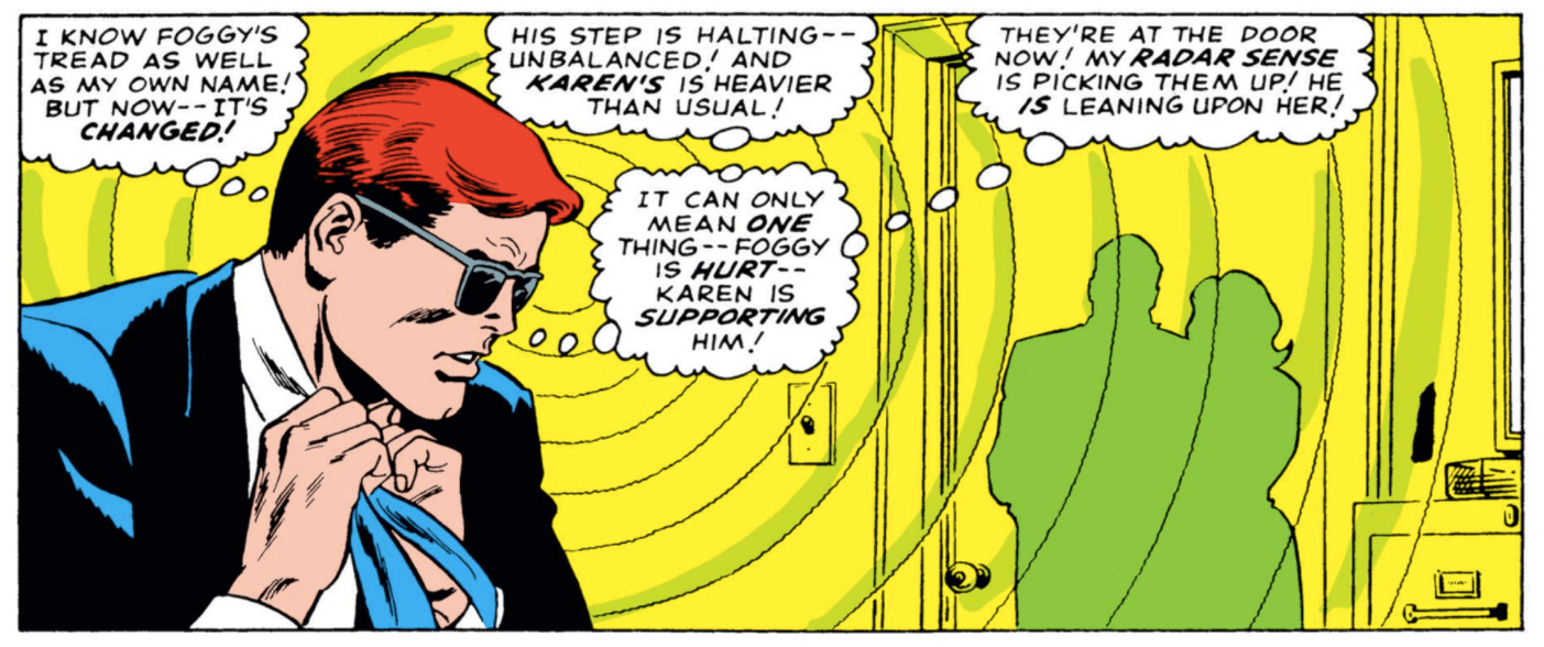 In Daredevil #15, Matt notices the arrival of Karen and Foggy, first by their sounds, and later by the radar contour visible through the wall.