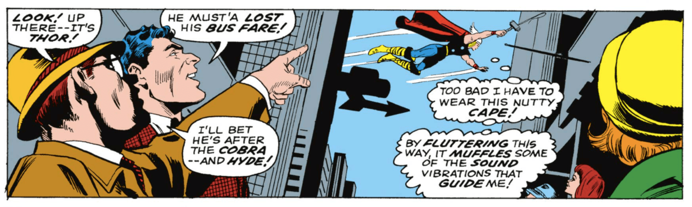 In Daredevil #30, Matt dressed as Thor is spotted by curious bystanders while the man himself complains about the fluttering sound of Thor's cape.
