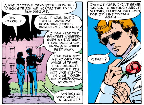 "Scene from Daredevil #168, by Frank Miller. Matt meets Elektra for the first time and comes clean about his powers, saying. ""I'm blind, but I have other abilities that more than compensate."""