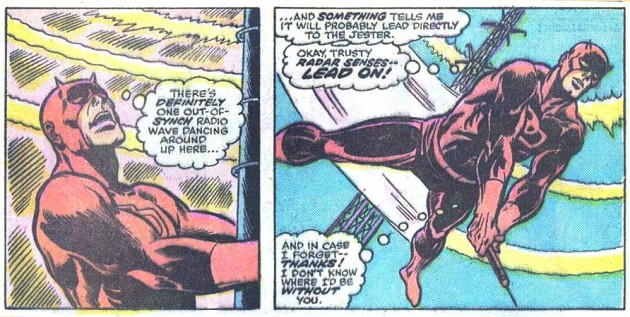 Daredevil uses his radar to detect the presence of an out of place radio signal